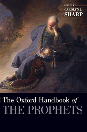 9780199859559: The Oxford Handbook of the Prophets (Oxford Handbooks)