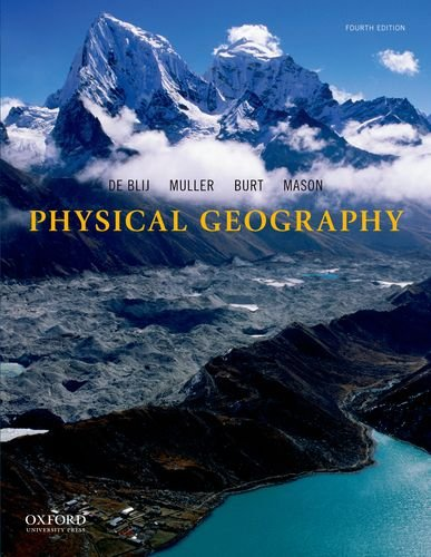 9780199859610: Physical Geography: The Global Environment