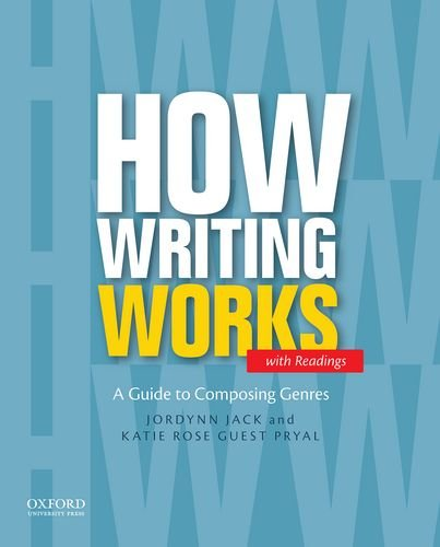 9780199859849: How Writing Works: A Guide to Composing Genres