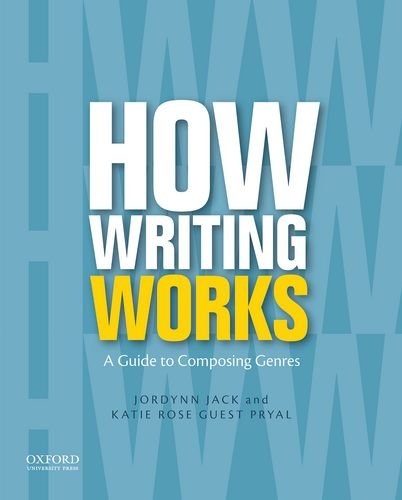9780199859856: How Writing Works: A Guide to Composing Genres