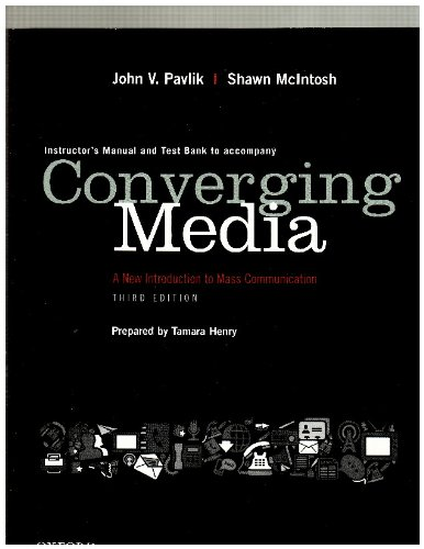 9780199859924: Instructor's Manual/ Test Bank to Accompany Converging Media a New Introduction to Mass Communication