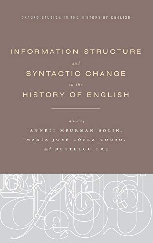 9780199860210: Information Structure and Syntactic Change in the History of English (Oxford Studies in the History of English)