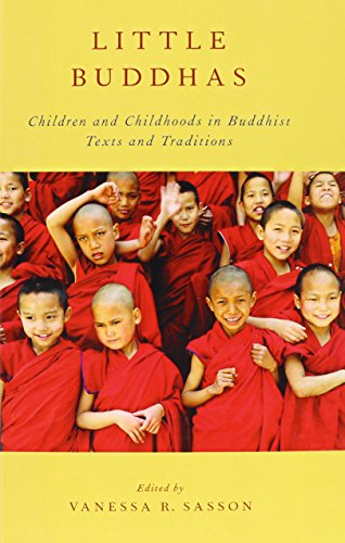 9780199860265: Little Buddhas: Children and Childhoods in Buddhist Texts and Traditions (AAR Religion, Culture, and History)