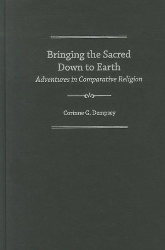 9780199860333: Bringing the Sacred Down to Earth: Adventures in Comparative Religion