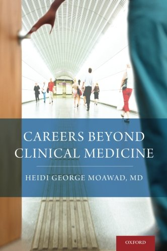 9780199860456: Careers Beyond Clinical Medicine
