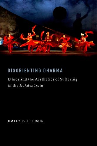9780199860760: Disorienting Dharma: Ethics and the Aesthetics of Suffering in the Mahabharata (AAR Religions in Translation)
