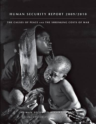9780199860814: Human Security Report 2009/2010: The Causes of Peace and the Shrinking Costs of War