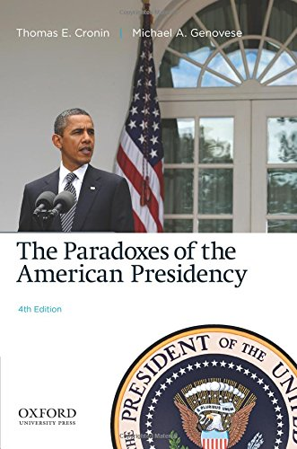 9780199861040: The Paradoxes of the American Presidency