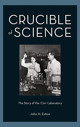 9780199861071: Crucible of Science: The Story of the Cori Laboratory