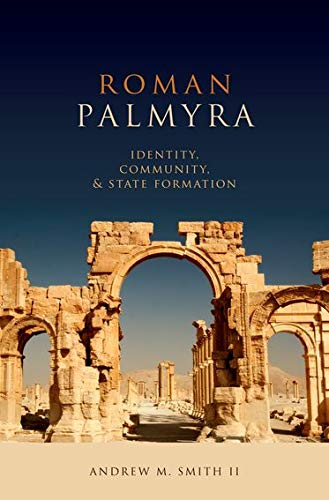 9780199861101: Roman Palmyra: Identity, Community, and State Formation