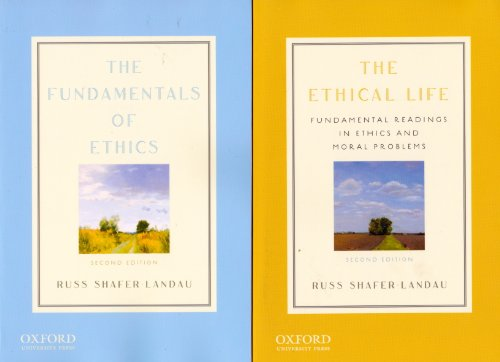 9780199861316: The Ethical Life / The Fundamentals of Ethics (2 Volumes)