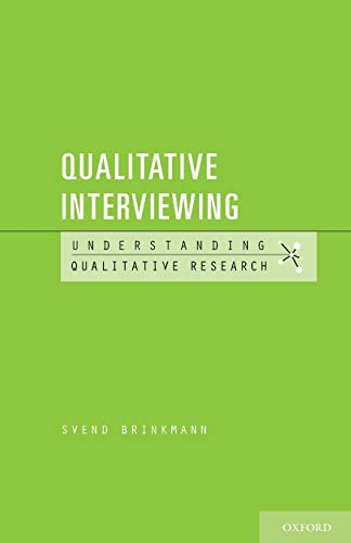 9780199861392: Qualitative Interviewing (Understanding Qualitative Research)