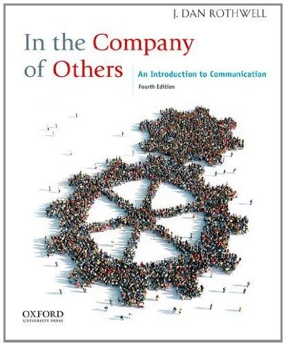 9780199861620: In the Company of Others: An Introduction to Communication
