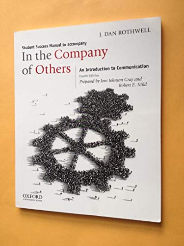 9780199861668: In the Company of Others: An Introduction to Communication
