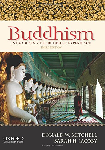 Buddhism: Introducing the Buddhist Experience: Mitchell, Donald W.; Jacoby, Sarah H.