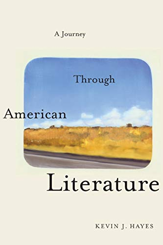 A Journey Through American Literature: Hayes, Kevin J.