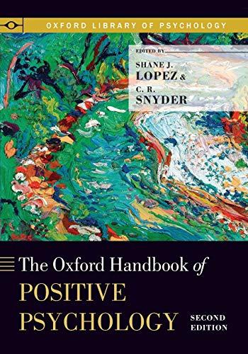 9780199862160: The Oxford Handbook of Positive Psychology (Oxford Library of Psychology)