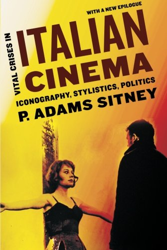 9780199862177: Vital Crises in Italian Cinema: Iconography, Stylistics, Politics