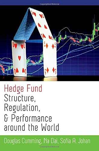 9780199862566: Hedge Fund Structure, Regulation, and Performance around the World