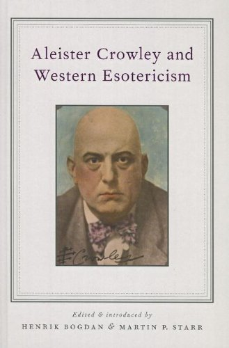 9780199863075: Aleister Crowley and Western Esotericism