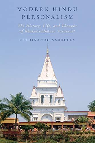 9780199865901: Modern Hindu Personalism: The History, Life, and Thought of Bhaktisiddhanta Sarasvati