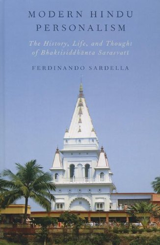 9780199865918: Modern Hindu Personalism: The History, Life, and Thought of Bhaktisiddhanta Sarasvati