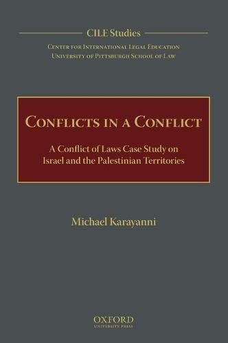 9780199873715: Conflicts in a Conflict: A Conflict of Laws Case Study on Israel and the Palestinian Territories