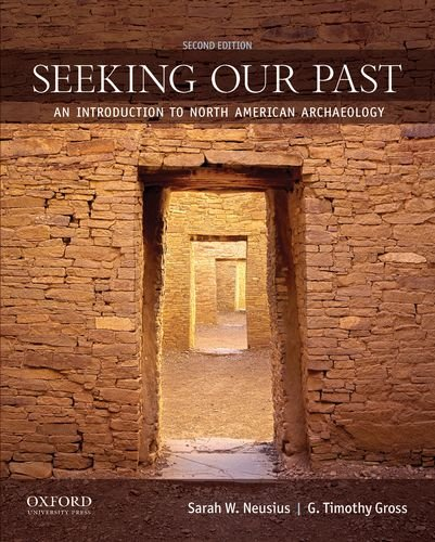 9780199873845: Seeking Our Past: An Introduction to North American Archaeology