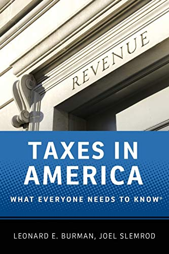 9780199890262: Taxes in America: What Everyone Needs to Know®