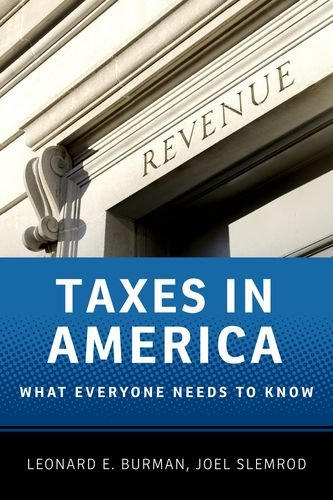 9780199890279: Taxes in America: What Everyone Needs to Know