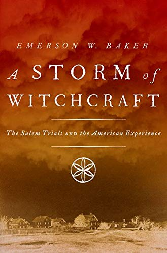 9780199890347: A Storm of Witchcraft: The Salem Trials and the American Experience (Pivotal Moments in American History)