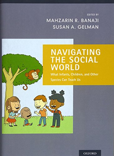 9780199890712: Navigating the Social World: What Infants, Children, and Other Species Can Teach Us (Social Cognition and Social Neuroscience)