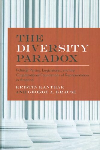 The Diversity Paradox: Political Parties, Legislatures, and the Organizational Foundations of ...