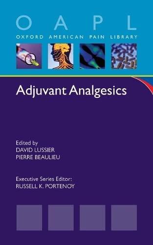 9780199891818: Adjuvant Analgesics (Oxford American Pain Library)