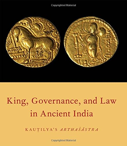 9780199891825: King, Governance, and Law in Ancient India: Kautilya's Arthasastra