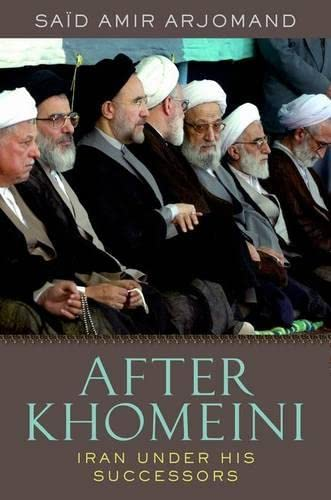 9780199891948: After Khomeini: Iran Under His Successors
