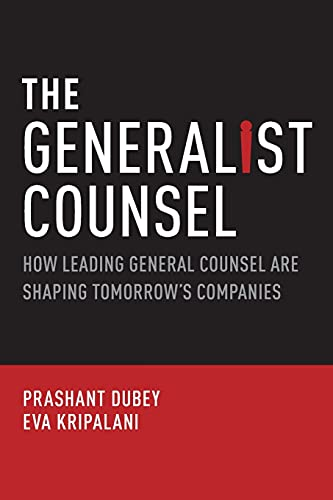 9780199892358: The Generalist Counsel: How Leading General Counsel are Shaping Tomorrow's Companies