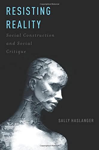 9780199892624: Resisting Reality: Social Construction and Social Critique