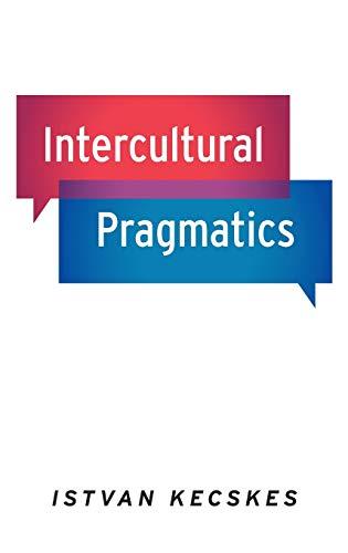 Intercultural Pragmatics.: KECSKES, I.,