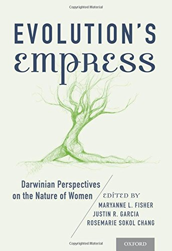 9780199892747: Evolution's Empress: Darwinian Perspectives on the Nature of Women