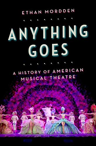 9780199892839: Anything Goes: A History of American Musical Theatre