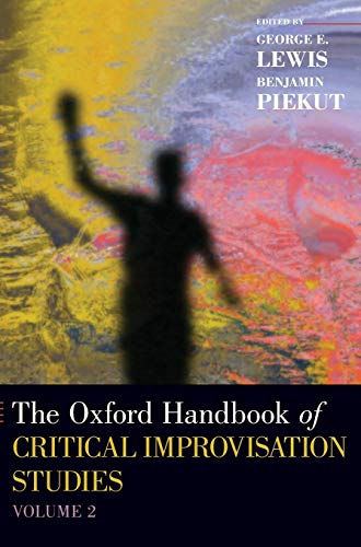 9780199892921: The Oxford Handbook of Critical Improvisation Studies, Volume 2 (Oxford Handbooks)