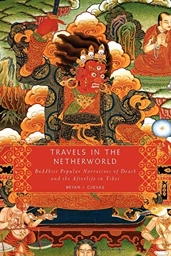 9780199895557: Travels in the Netherworld: Buddhist Popular Narratives of Death and the Afterlife in Tibet