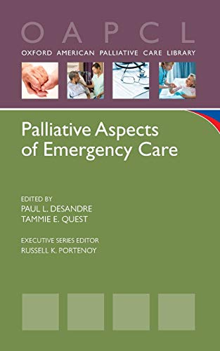 9780199895618: Palliative Aspects of Emergency Care (Oxford American Palliative Care Library)