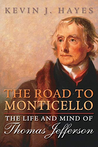9780199895830: The Road to Monticello: The Life and Mind of Thomas Jefferson