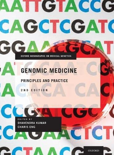 9780199896028: Genomic Medicine: Principles and Practice (Oxford Monographs on Medical Genetics)