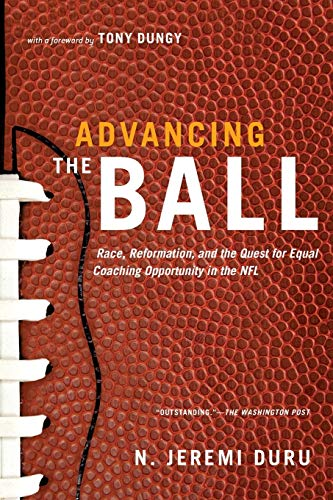 9780199896257: Advancing the Ball: Race, Reformation, And The Quest For Equal Coaching Opportunity In The Nfl (Law And Current Events Masters)