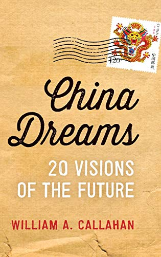 9780199896400: China Dreams: 20 Visions of the Future
