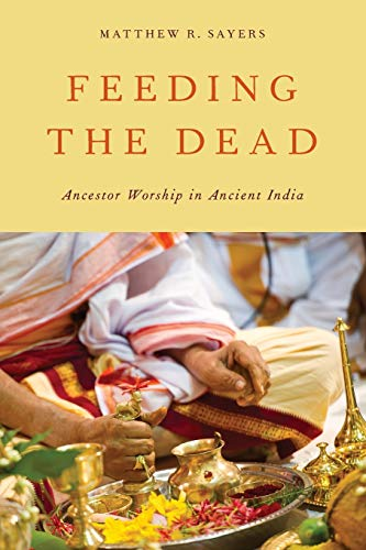 9780199896431: Feeding the Dead: Ancestor Worship in Ancient India