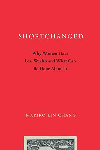 9780199896608: Shortchanged: Why Women Have Less Wealth and What Can Be Done About It